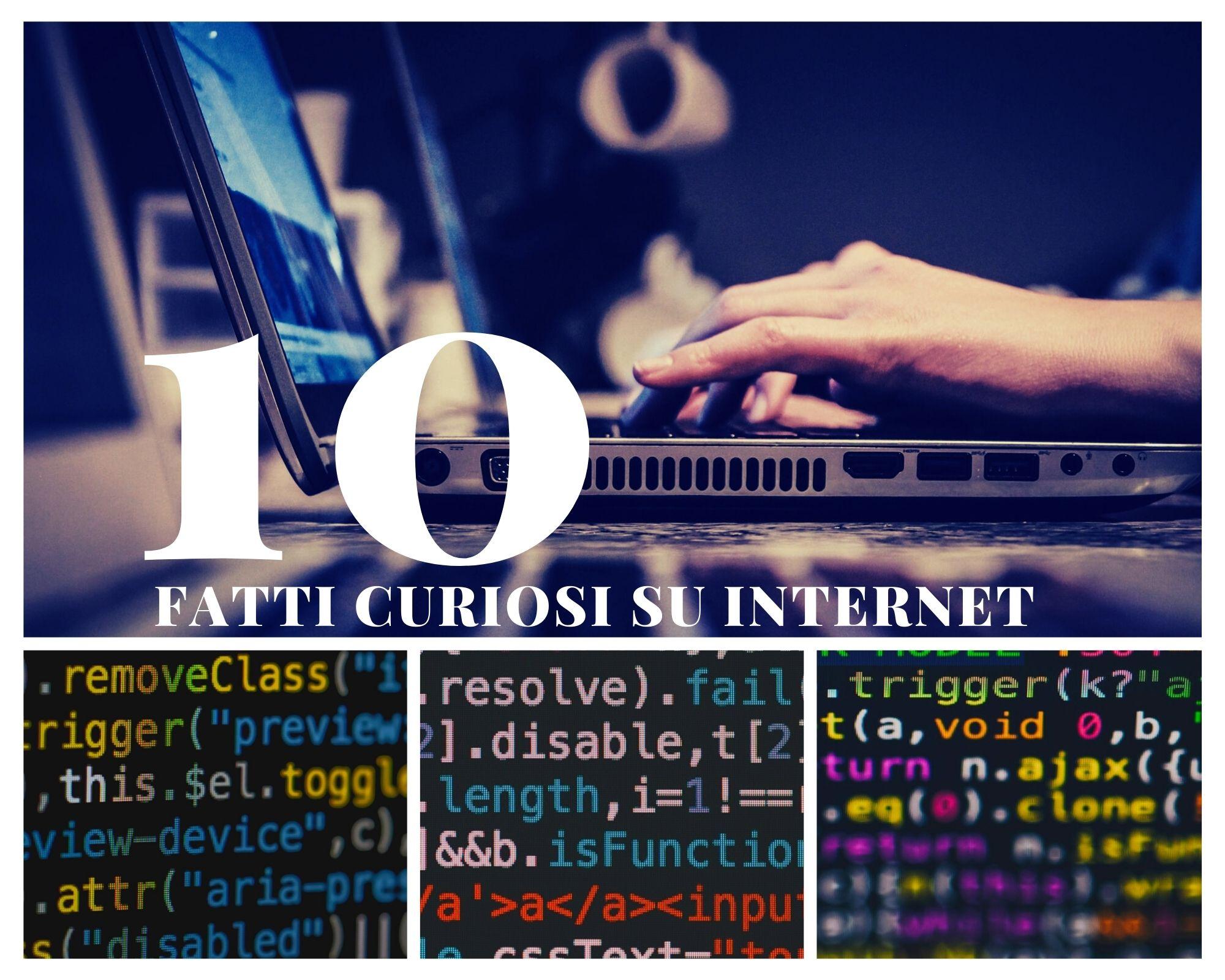 10 curiosità su Internet